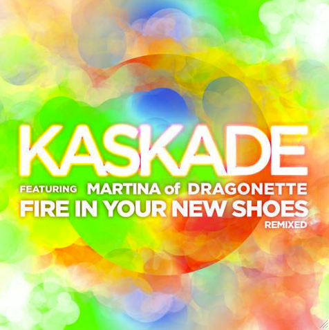 Fire In Your New Shoes Remix