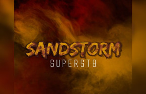 """Superst8 Reworks The Massive Trance Anthem """"Sandstorm"""""""