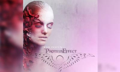Here's The New Erik Ekholm EP 'Proteus Effect'