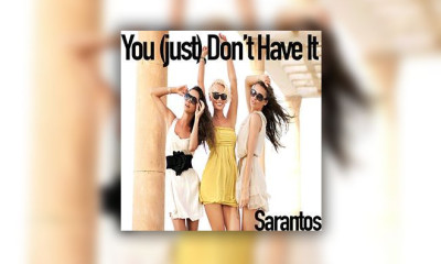 "Another Great New Song By Sarantos - ""You (Just) Don't Have It."" The Charity For This One Is Girl Effect"