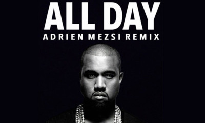 Free Download: Kanye West - All Day (Adrien Mezsi Remix)