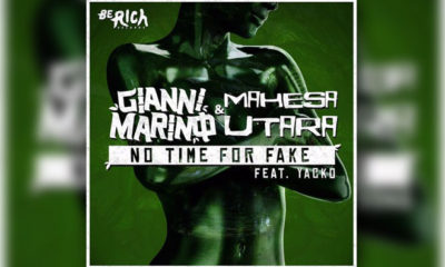 LISTEN NOW: Gianni Marino & Mahesa Utara Feat. Yacko - No Time For Fake