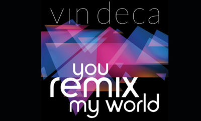 "Vin Deca Drops Insane New Song ""You Remix My World"""