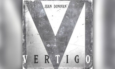 "Juan Donovan Scores A Hit With ""Vertigo"""