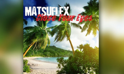 "Matsuflex Makes You Dance On ""Close Your Eyes"""