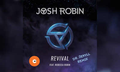 Full Stream: Josh Robin Feat. Rebecca Robin - Revival (Dr. Jekyll Remix)