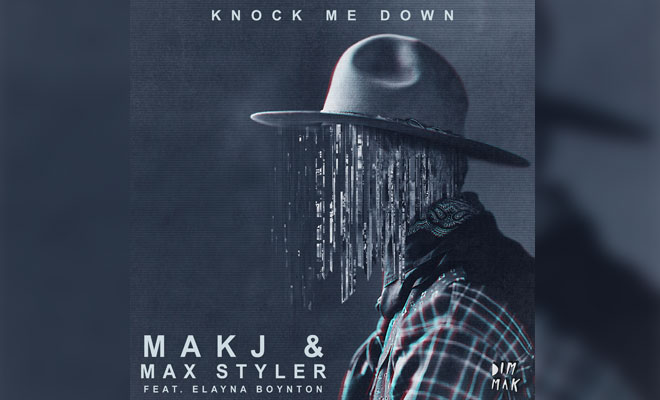 "MAKJ & Max Styler Combine Forces For Epic Track ""Knock Me Down"""