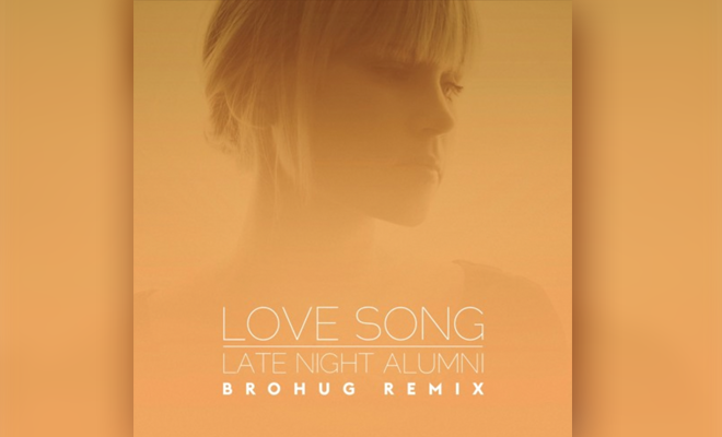 Late Night Alumni & Kaskade Just Got Remixed By BROHUG!