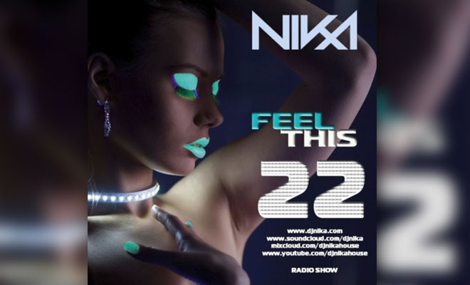 Feel This – Episode 22 – DJ NIka (RadioShow)