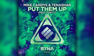Mike Candys & Tenashar feat. Tony T. - Put Them Up — LISTEN