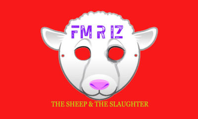Album Review: FM R IZ - The Sheep & The Slaughter