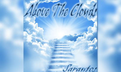 "Sarantos Releases His Best Rated Song Ever Just In Time For The Summer - ""Above The Clouds"""