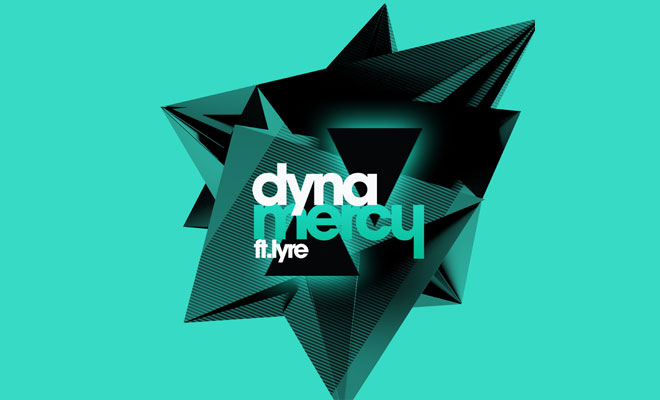 Full Stream: DYNA - Mercy