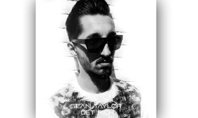 "Sean Taylor The Best Hip-Hop Artist From Germany With A New Single ""Get Rich"""