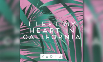 "Nadia's New Single Is Called ""I Left My Heart In California"""