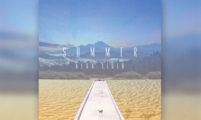 """Neon Tiger Creates Vacation Vibes With New Release """"Summer"""""""