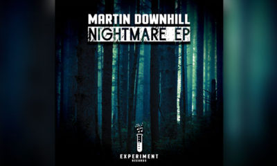 Martin Downhill - 'Nightmare' EP Full Of Tech Sounds Is Out Now!