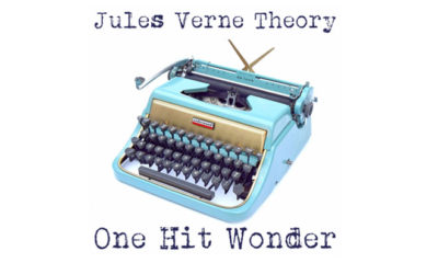Jules Verne Theory 'One Hit Wonder' EP Review