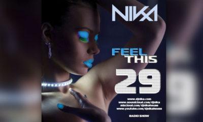 Feel This – Episode 29 – DJ NIka (RadioShow)