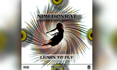 "Nimi Dovrat's Original Vocal Track ""Learn To Fly"" Is Out Now!"