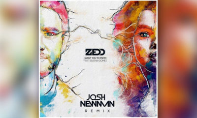 "Josh Newman Remixes Zedd's ""I Want You To Know"" & It's Free To Download"