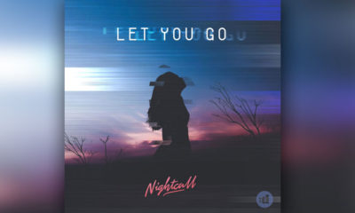 "LISTEN NOW: Nightcall's ""Let You Go"" Brings Smooth Vibe"