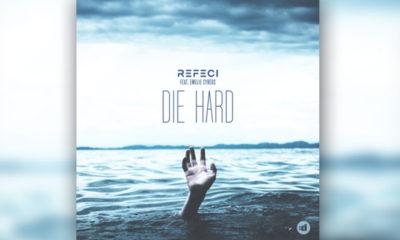 LISTEN NOW: Refeci feat. Emelie Cyreus - Die Hard