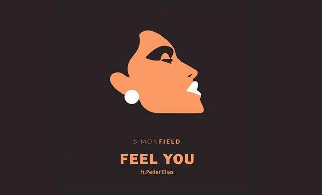 Exclusive Premiere: Simon Field feat. Peder Elias - Feel You