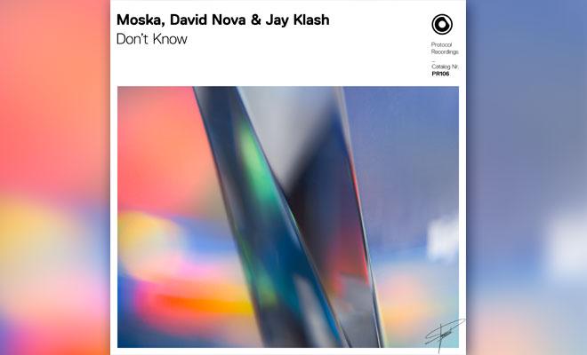 "Protocol Recordings Releases Festival Track ""Don't Know"" By Moska, David Nova & Jay Klash"