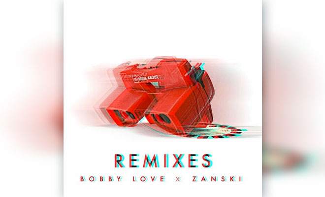 """Bobby Love Unveils Club And Chill Mixes For """"Drink About"""" ft. Zanski"""