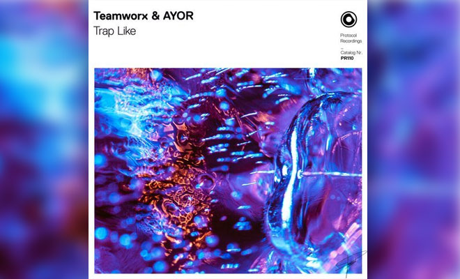 "Teamworx & AYOR Go Heavy On ""Trap Like"" Via Protocol Recordings"