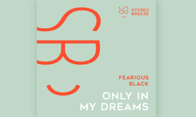"Kick Off The Summer With Fearious Black's ""Only In My Dreams"""