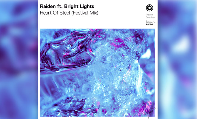 """Raiden And Bright Lights Liven Up Their """"Heart Of Steel"""" With Festival Mix"""