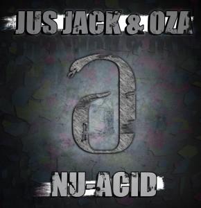 Jus Jack and Oza - NuAcid
