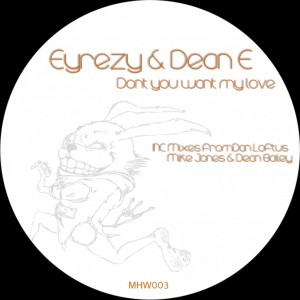 Eyrezy & Dean-E - Don't You Want My Love