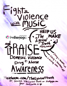 The Lyrical Truth Indiegogo Fight Violence With Music