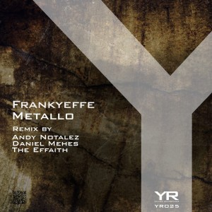 Frankyeffe - Metallo (Yellow Recordings)