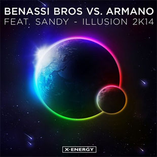 Benassi Bros vs. Armano feat. Sandy - Illusion 2K14 (Club Mix)