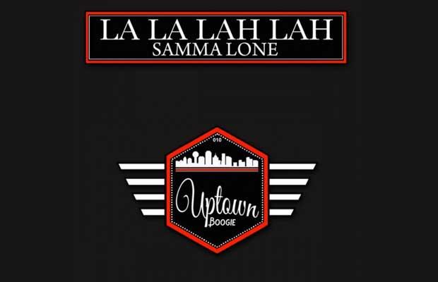 Samma Lone - La La Lah Lah
