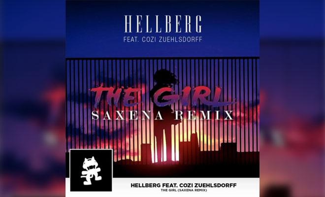 Listen Now: Hellberg feat. Cozi Zuehlsdorff - The Girl (Saxena Remix)