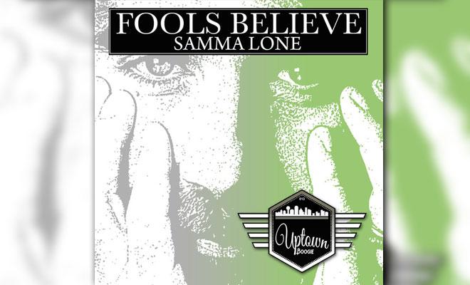 LISTEN NOW: Samma Lone - Fools Believe
