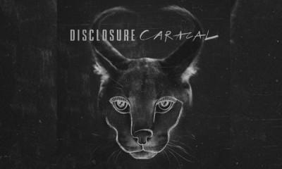 Disclosure Album 'Caracal' Leaked + My Favorite Tunes