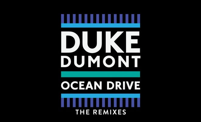 "Michael Calfan's Remix Of Duke Dumont's ""Ocean Drive"" Is Now Online"