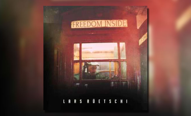 """Freedom Inside"" - New Single Out by Guitarplayer Lars Rüetschi"