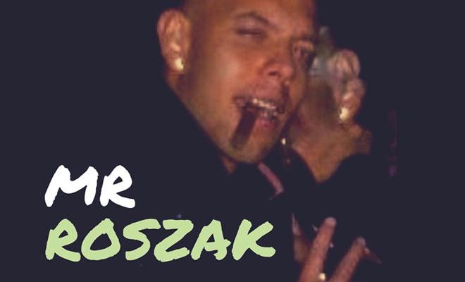 """MrRoszak Is The New Guy With """"Mr DJ"""""""