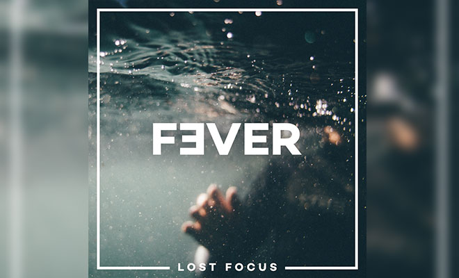 "Lost Focus Release Deep House ""Fever"""
