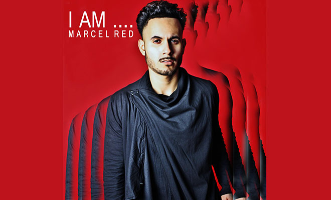 "Marcel Red Releases New Single ""What You Did"" Off His New EP ""I Am…Marcel Red"""