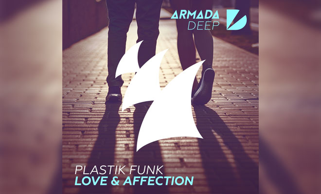 "Plastik Funk Get Sultry with ""Love & Affection"" on Armada Deep and Announce Tour"