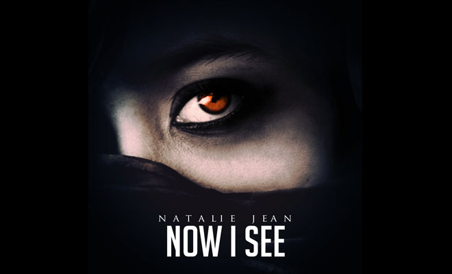 "Natalie Jean Releases New Single ""Now I See"""