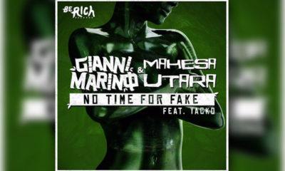 LISTEN NOW: Gianni Marino & Mahesa Utara Feat. Yacko - No Time For Fake